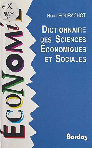 Dictionnaire des sciences économiques et sociales