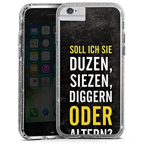 Apple iPhone 6s Plus Bumper Hülle Bumper Case Glitzer Hülle Humor Lustig Funny Bumper Case Glitzer silber