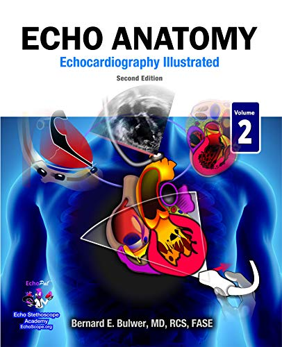 Echo Anatomy: Second Edition (echocardiography Illustrated Book 2) por Bernard Bulwer
