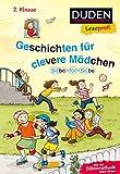 Leseprofi – Silbe für Silbe: Geschichten für clevere Mädchen, 2. Klasse (DUDEN Leseprofi 2. Klasse)