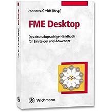 FME Desktop: Das deutschsprachige Handbuch für Einsteiger und Anwender