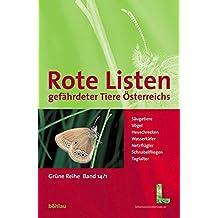 Rote Listen gefährdeter Tiere Österreichs (Grüne Reihe des Lebensministeriums)