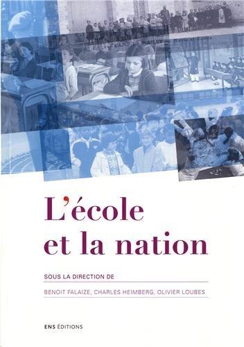 L'cole et la nation. Actes du sminaire scientifique international. Lyon, Barcelone, Paris, 2010