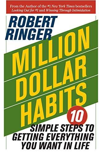 million-dollar-habits-10-simple-steps-to-getting-everything-you-want-in-life-english-edition