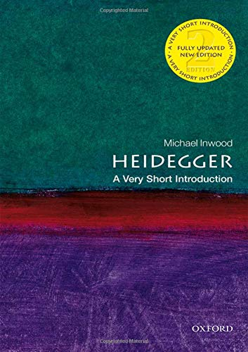 Heidegger: A Very Short Introduction (Very Short Introductions)