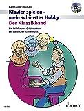Der Klassikband: Beliebte Originalstücke der klassischen Klaviermusik. Klavier. Ausgabe mit CD. (Klavier spielen - mein schönstes Hobby) - Hans-Günter Heumann