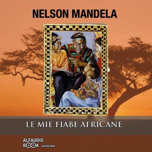 Le mie fiabe africane  Audiolibri