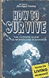 Apocalypse Tuesday: How to Survive Zombies, Corporate-World Takeovers, and Nuclear Disasters: Post Apocalyptic Survival Guide for Beginners