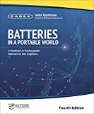 Batteries in a Portable World: A Handbook on Rechargeable Batteries for Non-Engineers, Fourth Edition by Isidor Buchmann (2016-12-24)