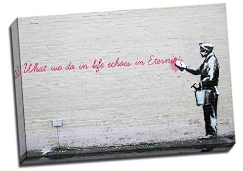 Large Banksy New York Better Out Than In What We Do In Life Echoes In Eternity Graffiti Canvas Art Print Framed Picture 20x30 Inches