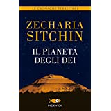 Il pianeta degli dei: Le cronache terrestri I (Italian Edition)