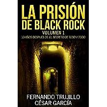 La prisión de Black Rock (Spanish Edition)