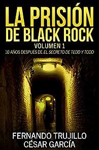 La prisión de Black Rock par Luis Fernando Trujillo Sanz