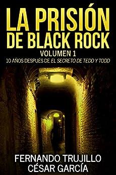 La prisión de Black Rock de [Sanz, Fernando Trujillo, César García Muñoz]