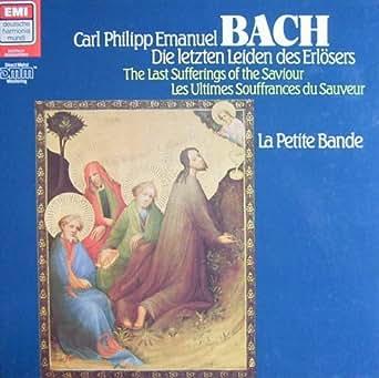 C.P.E. Bach: Die letzten Leiden des Erlösers (Passions-Kantate, Wq 233) [Vinyl Schallplatte] [2 LP Box-Set]