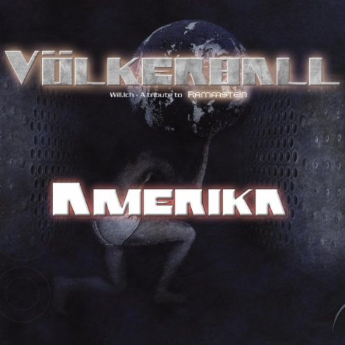 Amerika (A Tribute to Rammstein)