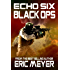 Echo Six: Black Ops - Raid on Somalia
