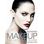 [(Makeup : The Ultimate Guide)] [By (author) Rae Morris ] published on (September, 2008)