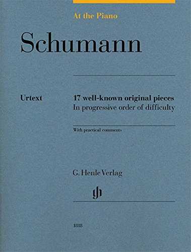 At the Piano - Schumann: 17 well-known original pieces - Piano - Score - (HN 1818)