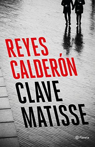 Clave Matisse eBook: Calderón, Reyes: Amazon.es: Tienda Kindle