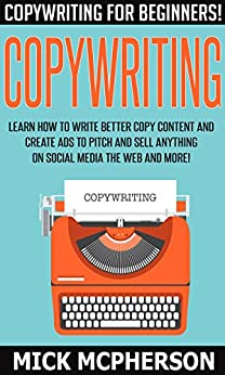 Copywriting copywriting for beginners learn how to write better copy content and create ads for How to learn web designing at home free
