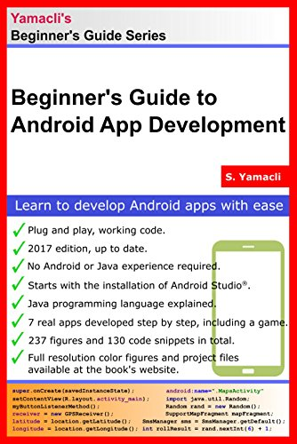 Beginners Guide to Android App Development: A Practical Approach ...