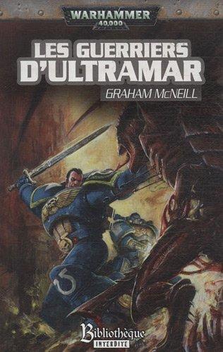 Les guerriers d'Ultramar par Graham McNeill