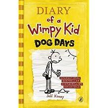 Dog Days (Diary of a Wimpy Kid) by Jeff Kinney (2009-10-13)