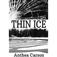 Thin Ice (The Oshkosh Trilogy) (Volume 3) by Anthea Carson (2013-08-05)