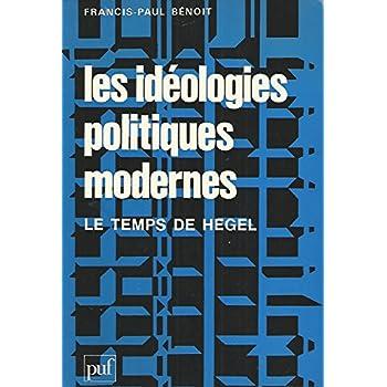 Les idèologies politiques modernes : le temps de Hegel