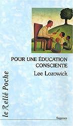Pour une éducation consciente