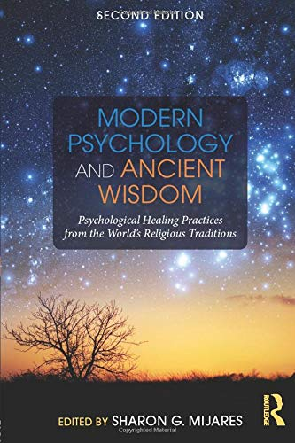 Modern Psychology and Ancient Wisdom -