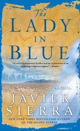 Lady In Blue by Javier Sierra (2008-04-06)
