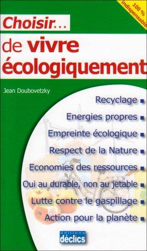 Choisir de vivre écologiquement