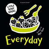 Little Baby Books: Everyday (Bloomsbury Little Black and White Baby Books)