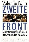 Zweite Front. Die Interessenkonflikte in der Anti-Hitler-Koalition