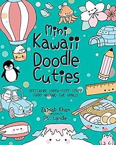 Mini Kawaii Doodle Cuties: Sketching
