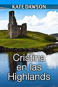 Cristina en las Highlands par Kate Dawson