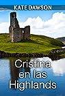 Cristina en las Highlands par Dawson