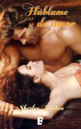 Háblame de amor (Spanish Edition)