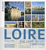 Les Châteaux de la Loire -Anglais- d'Anne Muratori-philip