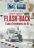 Flash-back 4 ans d'aventures en 4L