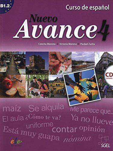 Nuevo avance. Con CD Audio. Per i Licei e gli Ist. Magistrali: Nuevo Avance 4 alumno +CD por Concha Moreno García