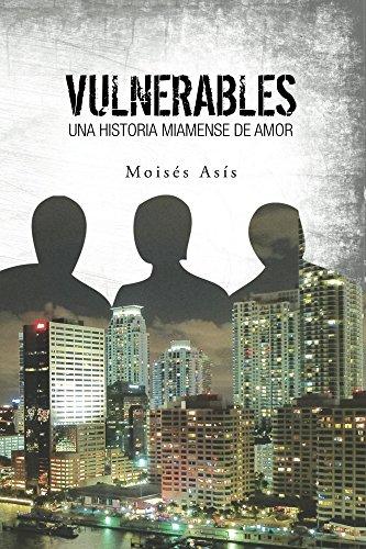 Vulnerables: Una Historia Miamense de Amor