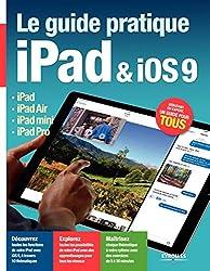 Le guide pratique iPad & iOS 9