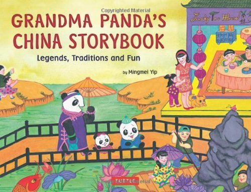 Grandma Panda's China Storybook: Legends, Traditions, and Fun by Mingmei Yip (20-Mar-2013) Hardcover