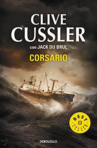Corsario (Juan Cabrillo 6) (BEST SELLER) por Clive Cussler