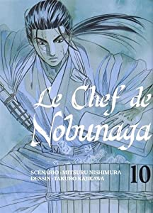 Le Chef de Nobunaga Edition simple Tome 10