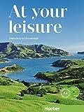 At your leisure A2: Englisch mit Zeit und Muße / Kursbuch + Arbeitsbuch + 2 Audio-CDs