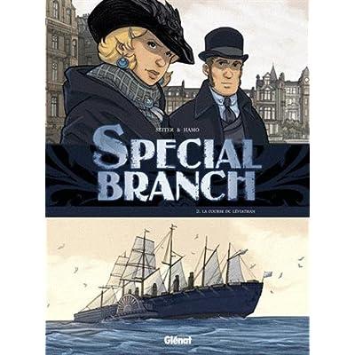 Special Branch - Tome 02: La Course du Léviathan